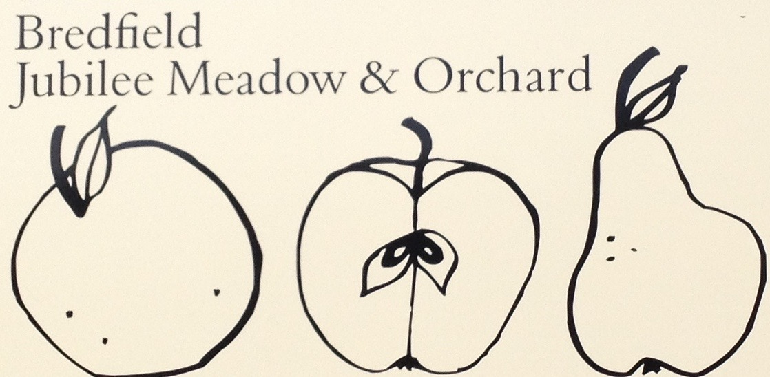 WOULD YOU LIKE TO HELP WITH THE BREDFIELD JUBILEE MEADOW AND ORCHARD?